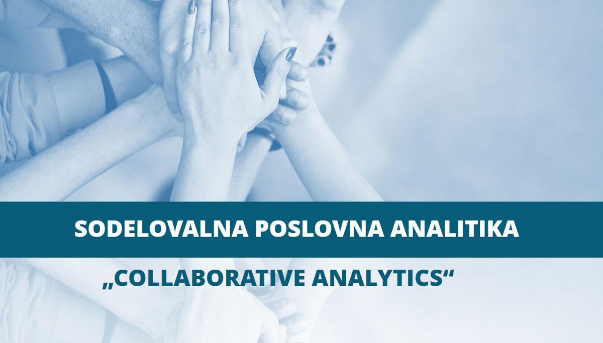Je sodelovalna analitika v vašem podjetju že del vašega vsakdana?