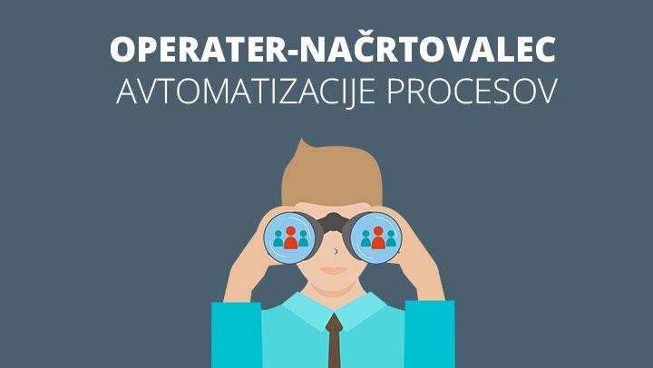 Iščemo načrtovalca avtomatizacije procesov