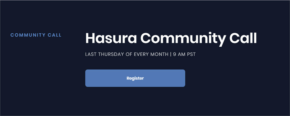 Developing Minimum Viable Products With Hasura – Community Call